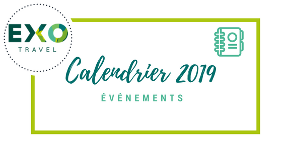 Calendrier 2019 Png.Calendrier Evenements 2019 Exo Travel Blog